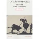 La Tauromachie - Histoire et Dictionnaire