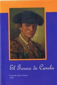 "Libro ""El Torero de Canela"" Auto Novela Grupo Editorial Alternativa - Mexico DF"
